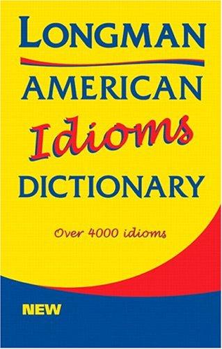 9780582305755: Longman Dictionary of American English Idioms Paper (American Idioms Dictionary)
