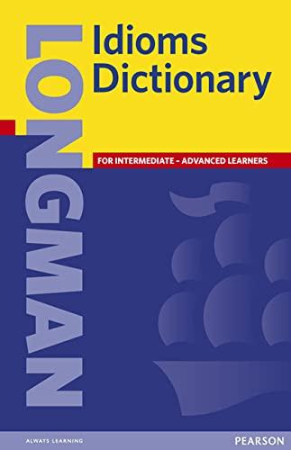 Longman Idioms Dictionary: Longman Publishing