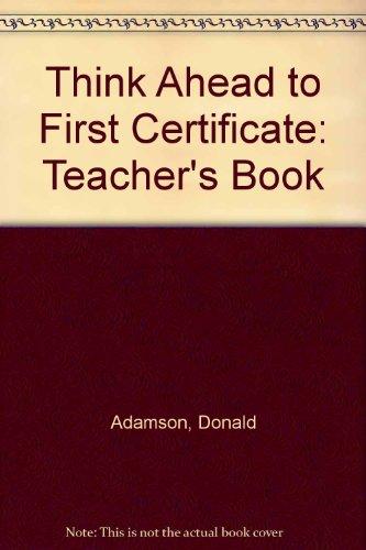 9780582306080: Think Ahead to First Certificate: Teacher's Book (FCE)