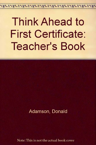 9780582306080: Think Ahead To First Certificate Teachers Book New Edition