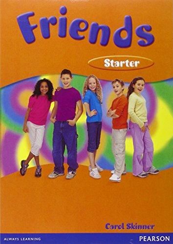 Friends - Starter: Global Student's Book (Friends): Liz Kilbey