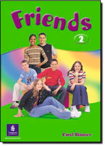 9780582306554: Friends 2 (Global) Students' Book (Bk. 3)