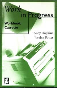 Work in Progress: Workbook Cassette (WINP): Hopkins, Andy, Potter,