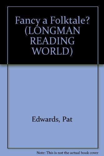 Fancy a Folktale? (Genre Library) (0582307627) by Edwards, Pat