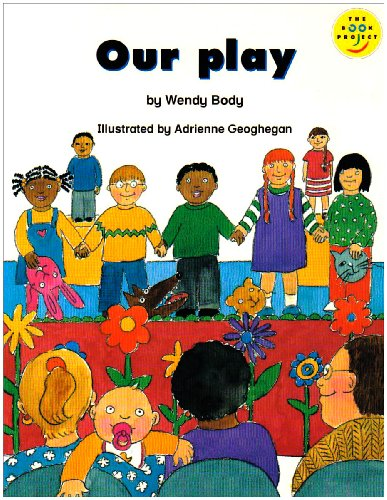 Beginner 3 Our Play Small Book: Book 1 (Longman Book Project) (Bk. 1): Wendy Body