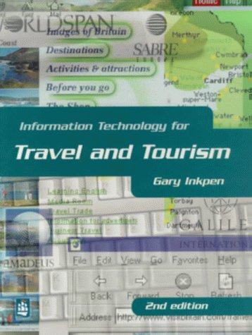 9780582310025: Information Technology for Travel and Tourism