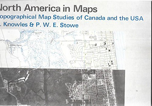 9780582310179: North America in Maps: Topographical Map Studies of Canada and the U.S.A.