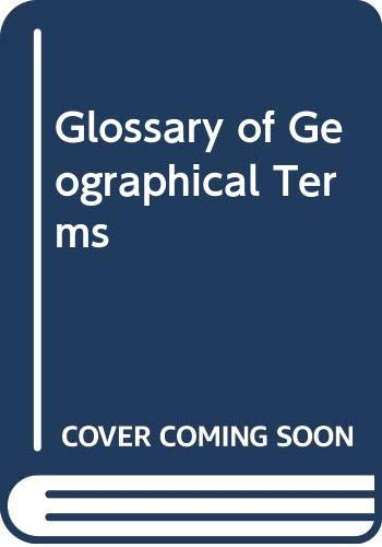 9780582310629: Glossary of Geographical Terms