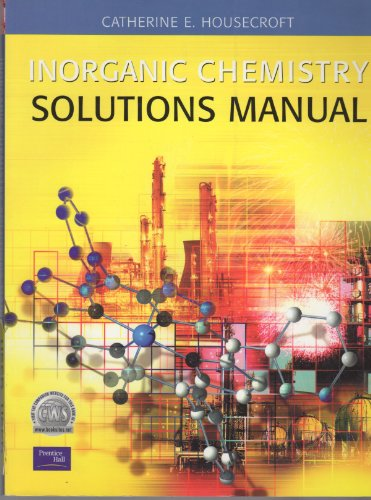 9780582310841: Inorganic Chemistry: Solutions Manual to 4r.e..