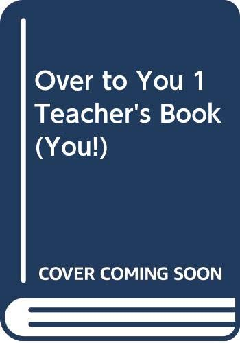 9780582311596: Over to You: Teacher's Book Bk. 1