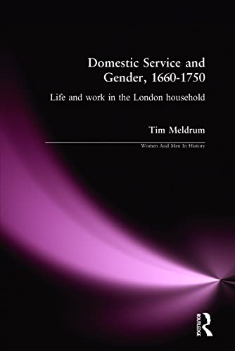9780582312081: Domestic Service and Gender, 1660-1750 (Women and Men in History Series)
