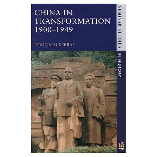 9780582312098: China in Transformation 1900-1949