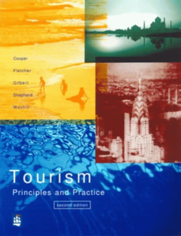 Tourism principles and practice by cooper abebooks tourism principles and practice cooper chris fandeluxe Gallery