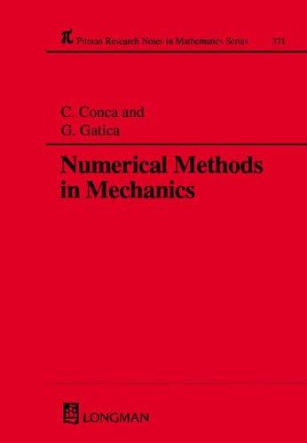 Numerical Methods in Mechanics (Chapman & Hall/CRC: Conca, Carlos, Gatica,