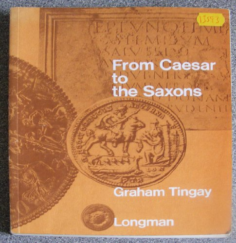 9780582313590: From Caesar to the Saxons: The Story of Roman Britain