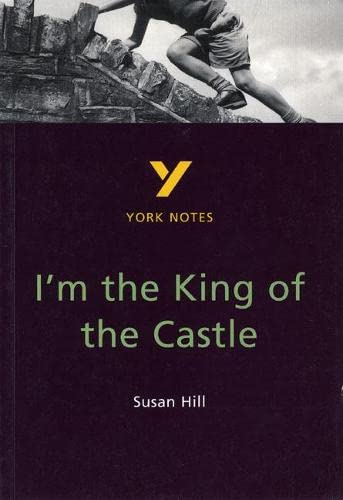 9780582313811: I'm the King of the Castle: York Notes for GCSE
