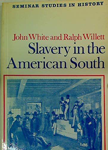 9780582314078: Slavery in the American South (Seminar Studies in History)