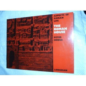 9780582314108: Roman House (Aspects of Roman Life)