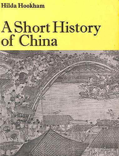 9780582314481: A short history of China