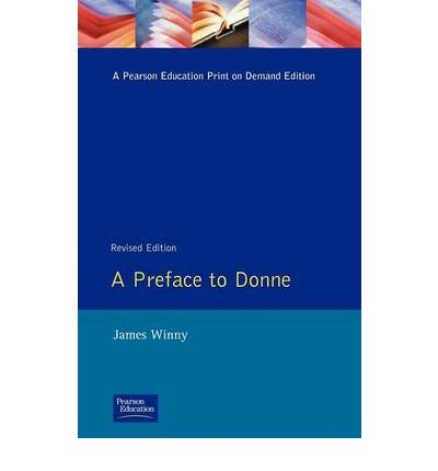 A Preface to Donne (0582315042) by Winny, James