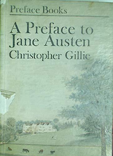 A Preface to Jane Austen (PB): C Gillie