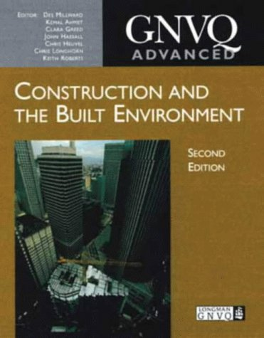 Advanced GNVQ Construction and the Built Environment: Ahmet, Kemal; Greed,