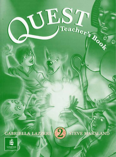 Quest: Teacher's Book 2: Lazzeri, Gabriella, Marsland,