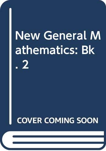 New General Mathematics: Bk. 2: Channon, John B.,