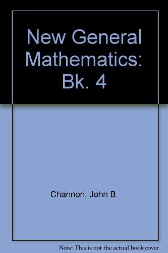 9780582318465: New General Mathematics: Bk. 4