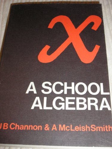 School Algebra: Pts.1 & 2 in 1v: Smith, Arthur McLeish
