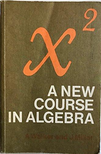 9780582318700: New Course in Algebra: Pts.1 & 2 in 1v
