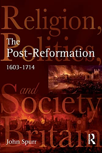 9780582319066: The Post-Reformation: Religion, Politics and Society in Britain, 1603-1714