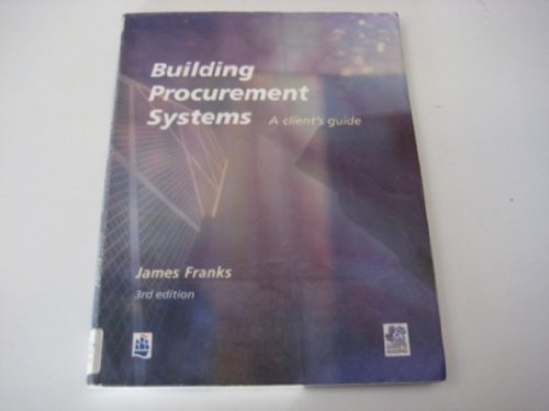 9780582319264: Building Procurement Systems (Chartered Institute of Building)