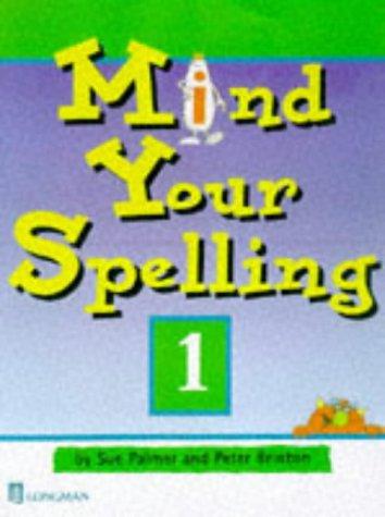 9780582319448: Mind Your Spelling: Bk. 1