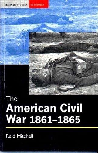 9780582319738: The American Civil War, 1861-1865