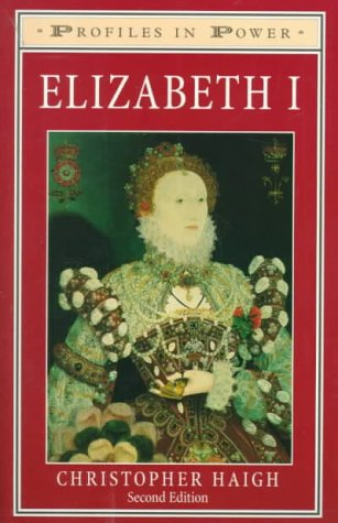 9780582319745: Elizabeth I: Second Edition (Profiles In Power)