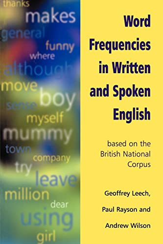 9780582320079: Word Frequencies in Written and Spoken English: Based on the British National Corpus
