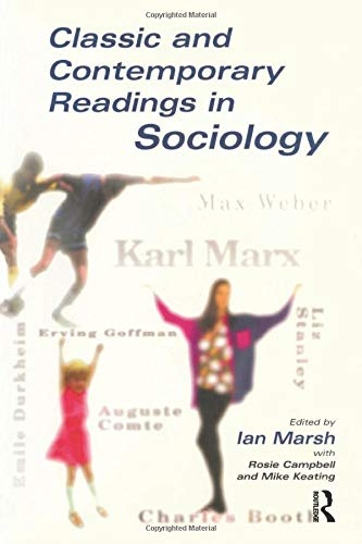 Classic and Contemporary Readings in Sociology: Marsh, Ian