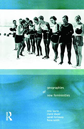 9780582320246: Geographies of New Femininities