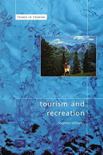 9780582320260: Tourism and Recreation (Themes in Tourism)