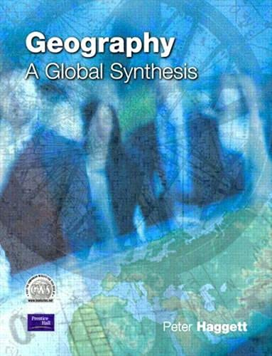 9780582320307: Geography: A Global Synthesis