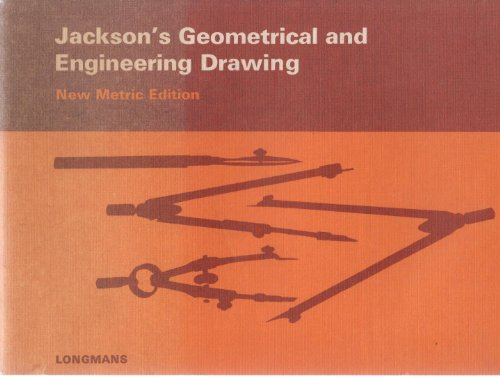 Geometrical and Engineering Drawing: Jackson, Edward
