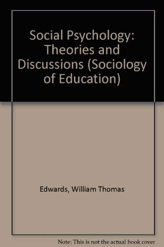 9780582324558: Social Psychology: Theories and Discussions (Sociology of Education)