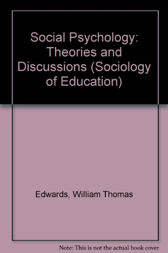 9780582324565: Social Psychology: Theories and Discussions (Sociology of Education)