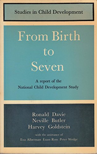 9780582324930: From Birth to Seven: 2nd: From birth to seven (Study in Child Development)