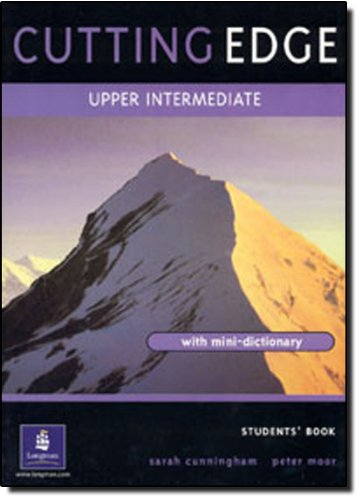 9780582325265: Cutting Edge. Upper-intermediate. Students Book: A Practical Approach to Task-Based Learning