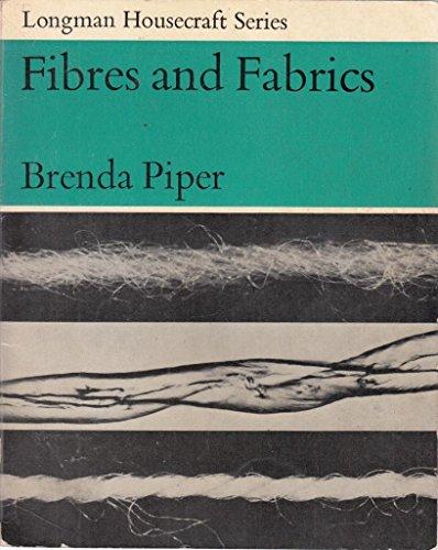 Fibres and Fabrics (Housecraft S.): Piper, B.