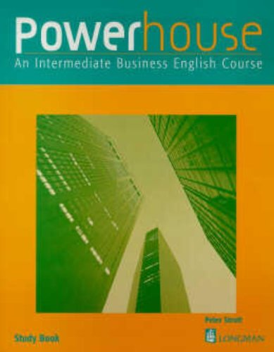 9780582325609: Powerhouse: Study Book: An Intermediate Business English Course (POWH)