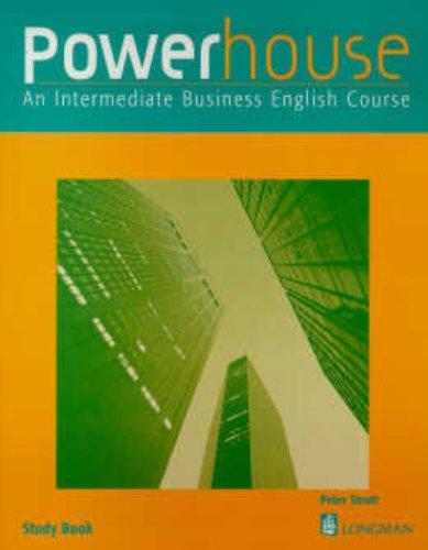 9780582325609: Powerhouse: An Intermediate Business English Course Study Book