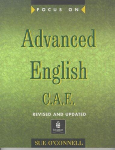 9780582325692: Focus On. Advanced English. C.A.E. Student's Book